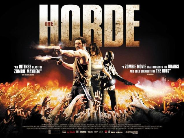 THE HORDE, (aka LA HORDE), British poster art, from left: Jean-Pierre Martins, Claude Perron, Eriq Ebouaney, 2009. ©IFC Films